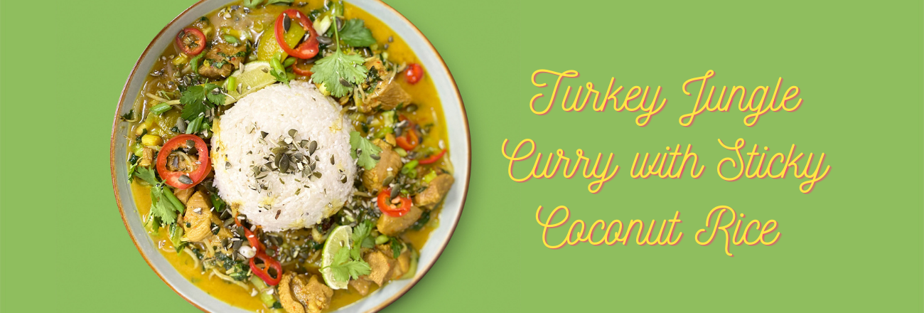 Turkey Jungle Curry with Sticky Coconut Rice